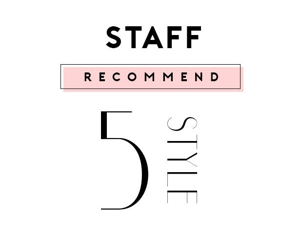 staff recommend 5style